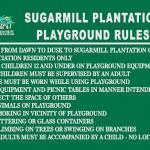 SugarMill Plantation Playground Rules